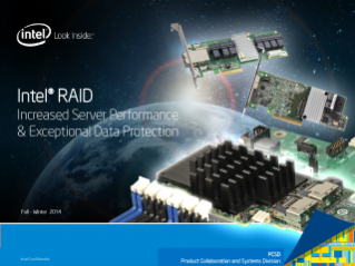 Get to Know Intel® RAID: Server Performance and Data Protection