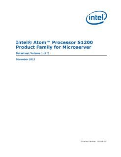 Intel Atom® Processor S1200 Product Family for Microserver Datasheet, Volume 1