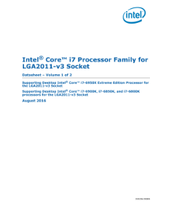 Datasheet, Vol. 1: Intel® Core™ i7 Processor for LGA2011-v3 Socket
